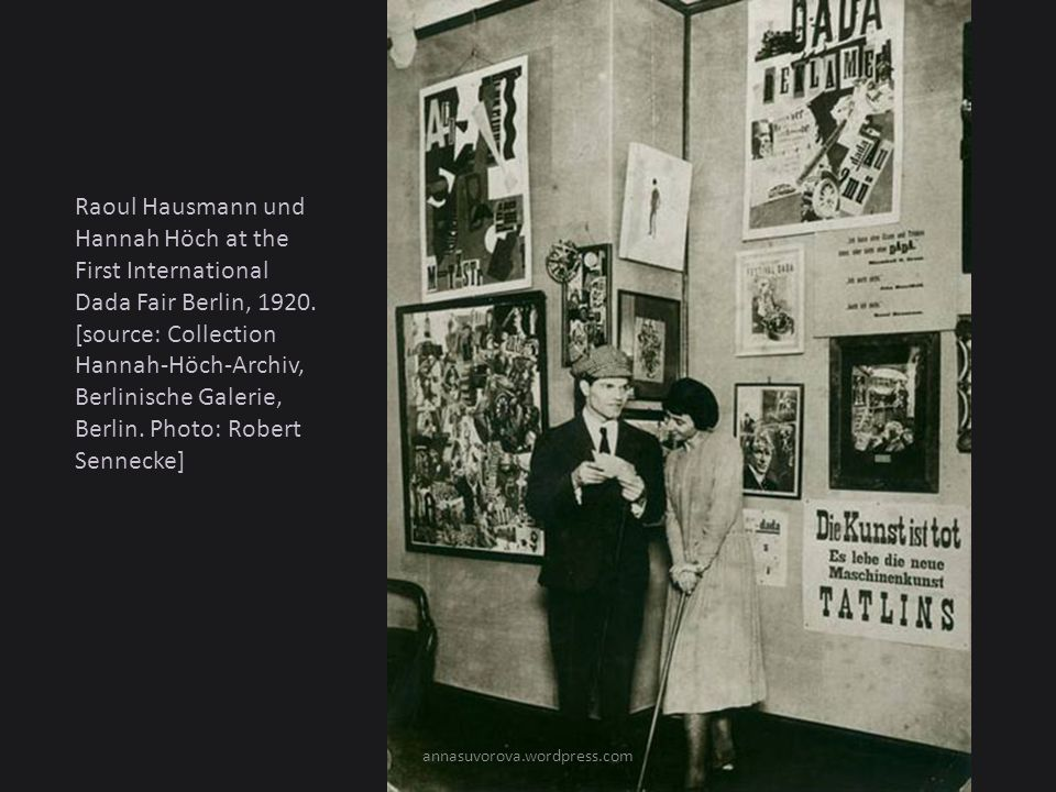 Raoul Hausmann und Hannah Höch at the First International Dada Fair Berlin, 1920. [source: Collection Hannah-Höch-Archiv, Berlinische Galerie, Berlin. Photo: Robert Sennecke]